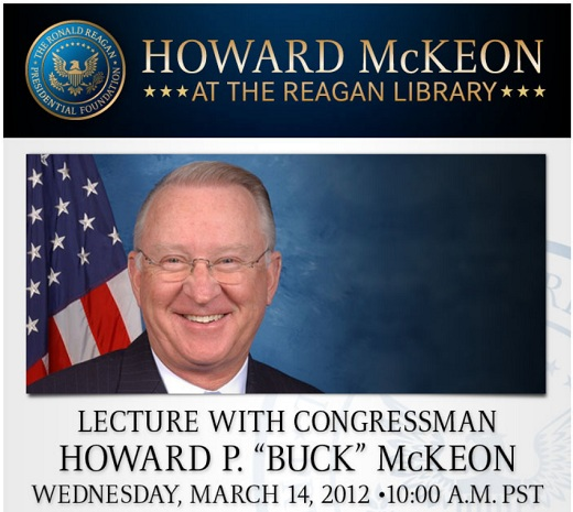 Buck McKeon at Reagan Library CA 25: Rep Buck McKeon to Speak at the Reagan Presidential Library