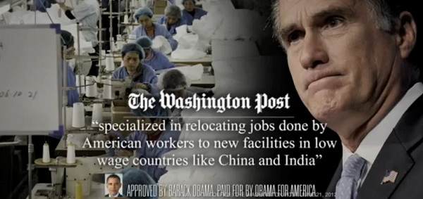 Obama Ad against Romney for outsourcing Obama Attacks Romney as Outsourcer in Chief