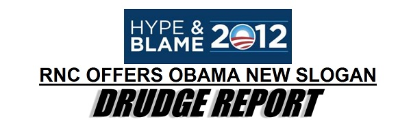 Obama Hype and Blame President 2012: Republicans Call Obamas Campaign   Hype and Blame