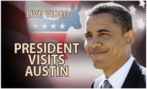 Obama Visits Austin The Morning Flap: July 19, 2012