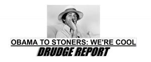 Drudge Screencap: Obama Cool to Non-enforcement of Marijuana Laws
